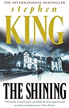 The Shining by Stephen King (1982-07-01)