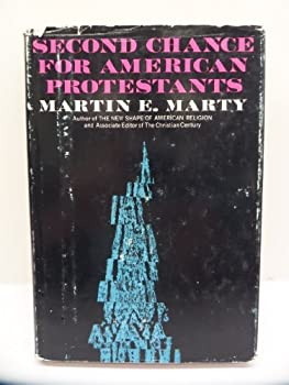 Hardcover Second chance for American Protestants Book