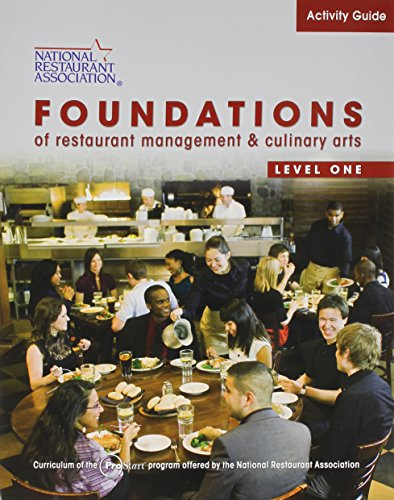 Activity Guide for Foundations of Restaurant Management and Culinary Arts: Level 1