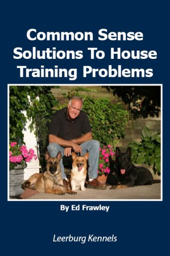 Common Sense Solutions to House Training Problems (English Edition)