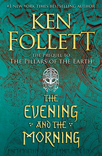 The Evening and the Morning (Kingsbridge Book 4) (English Edition)