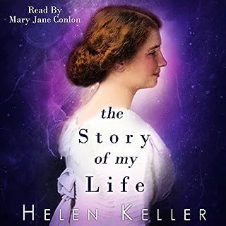 The Story Of My Life                   De :                                                                                                                                 Helen Keller                               Lu par :                                                                                                                                 Mary Jane Conlon                      Durée : 4 h et 6 min     Pas de notations     Global 0,0