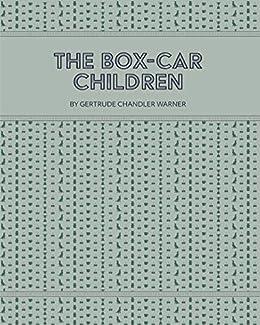 The Box-Car Children by [Gertrude Chandler Warner]