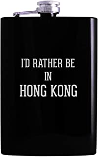 I'd Rather Be In HONG KONG - 8oz Hip Alcohol Drinking Flask, Black