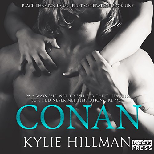 Conan     Black Shamrocks MC: First Generation, Book 1              By:                                                                                                                                 Kylie Hillman                               Narrated by:                                                                                                                                 Liv Rose,                                                                                        Jake Hudson                      Length: 5 hrs and 6 mins     3 ratings     Overall 3.7