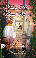 Much Ado About Felines (Whales and Tails Mystery Book 4)