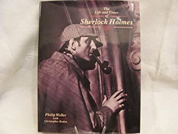 Life and Times of Sherlock Holmes 1851707220 Book Cover