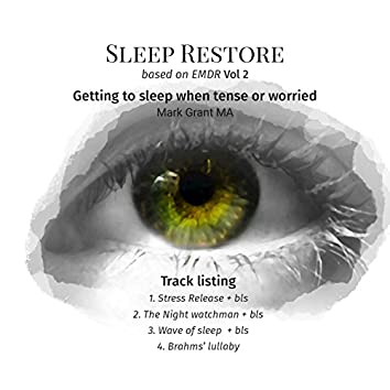 Sleep Restore Based on EMDR, Vol. 2 (Getting to Sleep When Tense or Worried)