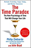 Image of The Time Paradox: The New Psychology of Time That Will Change Your Life