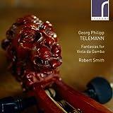 テレマン:ヴィオラ・ダ・ガンバのためのファンタジー集