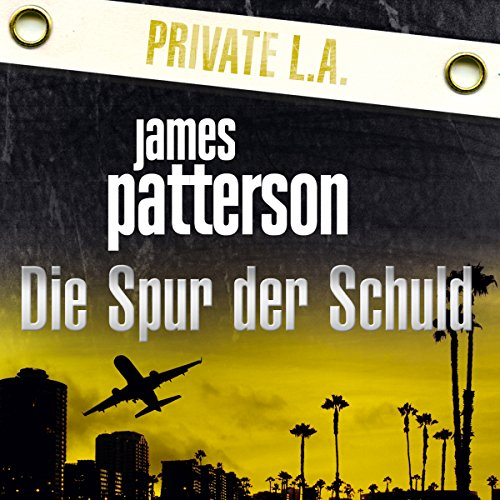 Die Spur der Schuld Audiobook By James Patterson, Maxine Paetro cover art