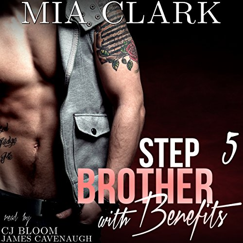 Stepbrother with Benefits 5 audiobook cover art