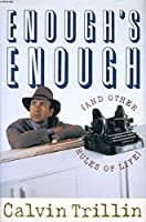 Enough's Enough (And Other Rules of Life) 0899199585 Book Cover