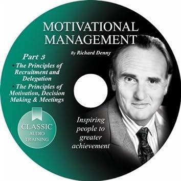Motivational Management, Pt. 3