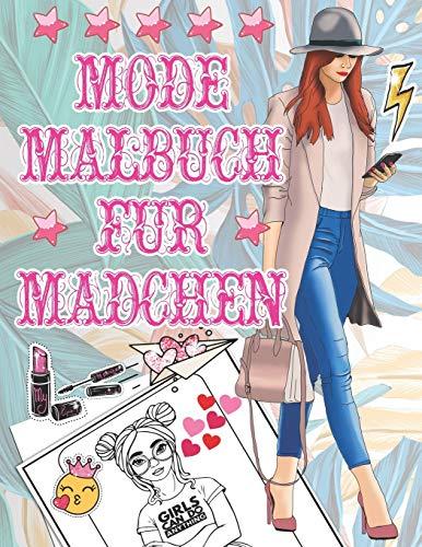 Mode Malbuch für Mädchen: 100 Malbuch für Schönheits- und Modekleidung / Süße Designs für Mädchen / Schöne Kleider Malbuch für Erwachsene / ... Fashion und Fresh Proud to be a Girl Malbuch