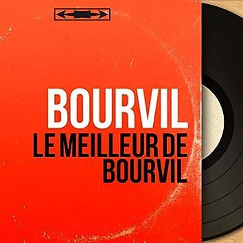 Le meilleur de Bourvil (Mono Version)