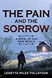 Best New Historical Fictions - The Pain and The Sorrow: A novel of Review