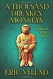 A Thousand Drunken Monkeys (Hero of Thera)