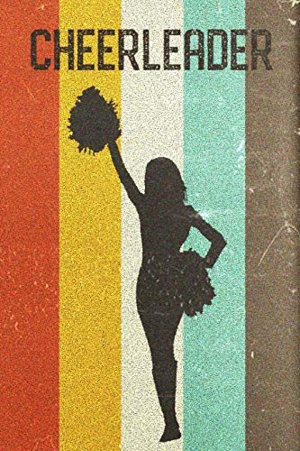Cheerleader Journal: Cool Cheerleading Girl Silhouette Image Retro 70s 80s Vintage Theme 108-page Journal/Notebook/Training Log To Write In For Cheerleaders Coaches Trainers