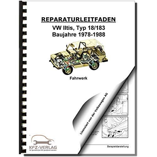 VW Iltis Typ 183 1978-1988 Fahrwerk Bremsanlage Lenkung Reparaturanleitung