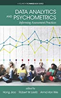 Data Analytics and Psychometrics: Informing Assessment Practices Front Cover