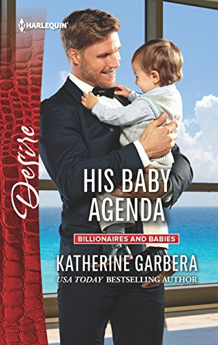 His Baby Agenda (Harlequin Desire)