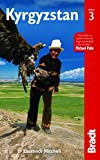 Kyrgyzstan (Bradt Travel Guide) by Laurence Mitchell(2017-09-15)
