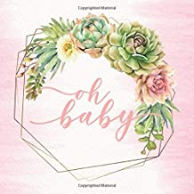 oh baby: Baby Shower Guest Book with Gift Log and watercolor succulents cover (Baby Shower Guest Books)