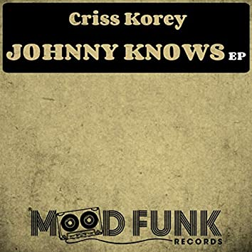 Johnny Knows EP