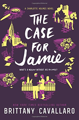 The Case for Jamie (Charlotte Holmes Novel)
