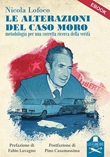 Le alterazioni del caso Moro: Metodologia per una corretta ricerca della verità (Sorbonne) (Italian Edition)