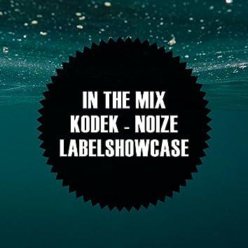 In The Mix: KODEK - NOIZE Labelshowcase