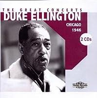 Great Concerts: Chicago 1946 by Duke Ellington (2010-01-12)