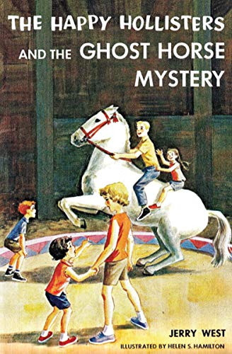 The Happy Hollisters and the Ghost Horse Mystery: (Volume 29) (English Edition)