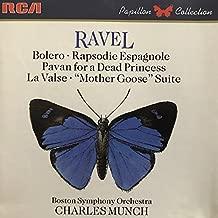 Ravel: Boléro; Rapsodie espagnole, Pavane for a Dead Princess, La Valse, Mother Goose RCA
