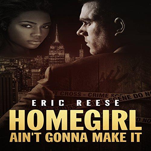 Homegirl Ain't Gonna Make It cover art