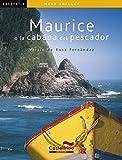 MAURICE O LA CABANA DEL PESCADOR (Kalafat) (Catalan Edition)