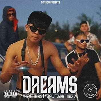 Dreams (Naickii.Haaze,Yerall Tommy)