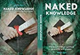 NAKED KNOWLEDGE: The Mother Of All Spiritual Stupidity And Shame