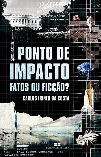 Ponto de impacto: Fatos ou ficção?: Fatos ou ficção?