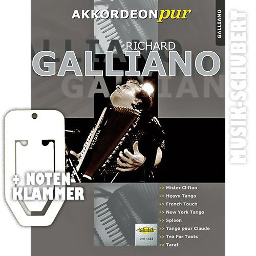 RICHARD GALLIANO für Akkordeon solo inkl. praktischer Notenklammer - 8 Hits des berühmten Akkordeon-Virtuosen in einem Band (Akkordeon pur) (broschiert) von Hans Günther Kölz (Noten/Sheetmusic)