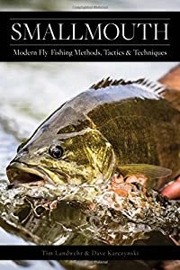 Smallmouth: Modern Fly-Fishing Methods, Tactics, and Techniques