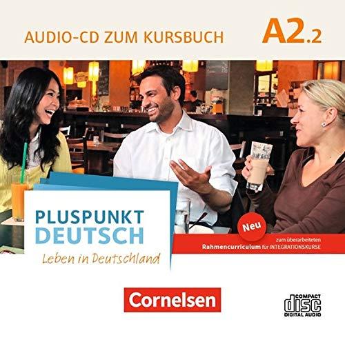 Pluspunkt Deutsch - Leben in Deutschland - Allgemeine Ausgabe: A2: Teilband 2 - Audio-CD zum Kursbuch  (2. Ausgabe): Enthält Dialoge, Hörtexte und Phonetikübungen