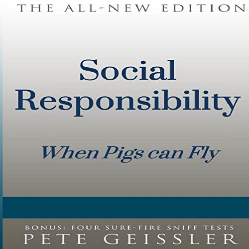Couverture de Social Responsibility: When Pigs Fly