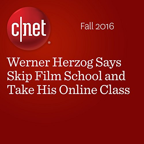 Werner Herzog Says Skip Film School and Take His Online Class  audiobook cover art