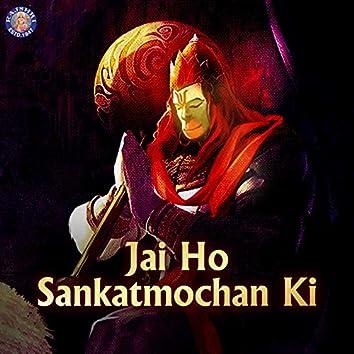 Jai Ho Sankatmochan Ki