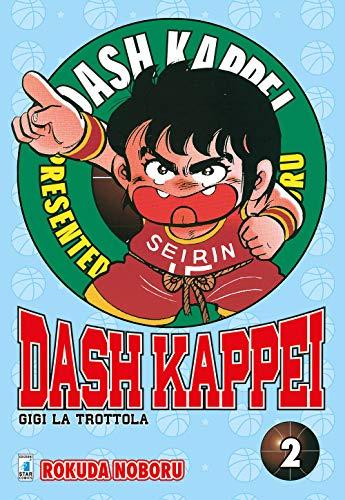 Dash Kappei. Gigi la trottola (Vol. 2)