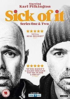 Sick Of It - Series One & Two