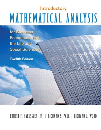 Compare Textbook Prices for Introductory Mathematical Analysis for Business, Economics and the Life and Social Sciences 12 Edition ISBN 9780132404228 by Haeussler, Ernest F.,Paul, Richard S.,Wood, Richard J.