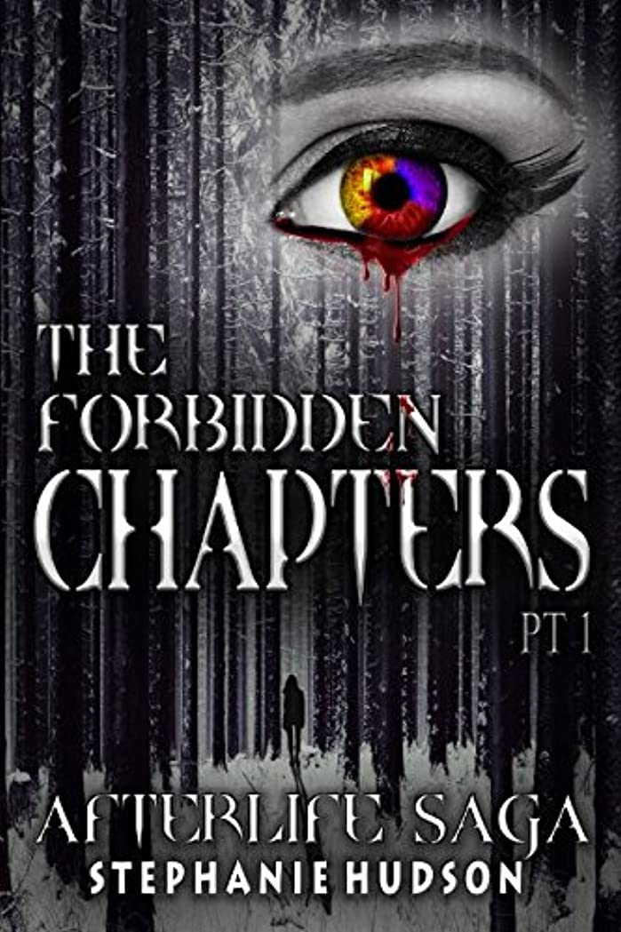 手荷物フォロー肺The Forbidden Chapters Part 1: Afterlife Saga